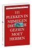 Bart  Speleers Andrew  Groeneveld,111 plekken in Nijmegen die je gezien moet hebben