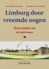 Antoine  Jacobs, Harrie  Leenders,Limburg door vreemde oogen