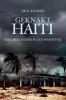 <b>Dick  Kooper</b>,Geknakt Haïti
