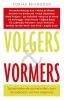<b>Tobias  Reijngoud</b>,Volgers en vormers