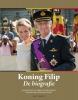 Barend  Leyts, Brigitte  Balfoort, Mark van den Wijngaert,Koning Filip. De biografie