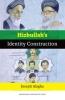 <b>Joseph Alagha</b>,Hizbullah's identity construction