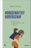 <b>Bieke  Geenen</b>,Hoogsensitief ouderschap