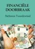 <b>Sieberen  Voordewind</b>,FINANCI�LE DOORBRAAK
