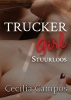 Cecilia  Campos ,Trucker Girl