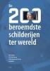 <b>Mart  Walda, Cilia  Batenburg, Sarah  Remmerts de Vries, Jim  Walda</b>,De 200 beroemdste schilderijen ter wereld