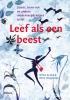 <b>Wilma de Rek, Witte  Hoogendijk</b>,Leef als een beest