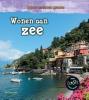 Ellen  Labrecque ,Wonen aan Zee