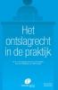 A.D.M. van Rijs J. van Drongelen  A. van Drongelen  S.  Klingeman,Het ontslagrecht in de praktijk