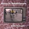 Willie Verhegghe ,Koers in Denderleeuw