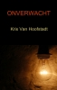 <b>Kris Van Hoofstadt</b>,ONVERWACHT