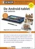 Henny  Temmink ,De Android tablet voor senioren