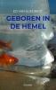 Ed Van Sliedregt ,Geboren in de hemel
