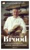 Robèrt van Beckhoven ,Brood