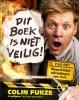 Colin  Furze ,Dit boek is niet veilig!