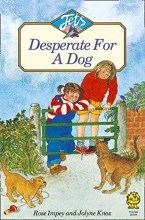 Rose Impey DESPERATE FOR A DOG