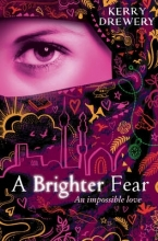 Kerry Drewery A Brighter Fear