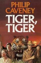 Philip Caveney Tiger, Tiger