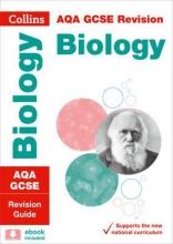 Collins GCSE AQA GCSE 9-1 Biology Revision Guide