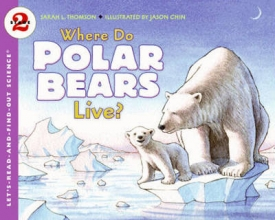 Thomson, Sarah L. Where Do Polar Bears Live?