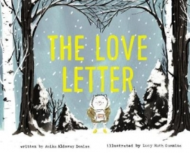 Anika Aldamuy Denise,   Lucy Ruth Cummins The Love Letter