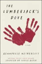 GennaRose Nethercott The Lumberjack`s Dove