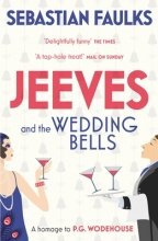 Faulks, Sebastian Jeeves and the Wedding Bells