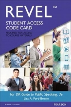 Ford-brown, Lisa A. DK Guide to Public Speaking Revel Access Code