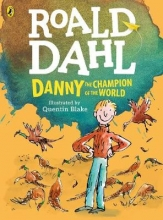 Dahl, Roald Danny, the Champion of the World (colour edition)