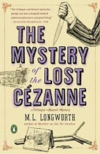 Longworth, M. L. The Mystery of the Lost Cezanne