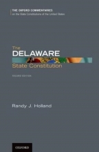 Holland, Randy J. The Delaware State Constitution