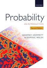 Geoffrey (Professor of Mathematical Statistics, Professor of Mathematical Statistics, University of Cambridge) Grimmett,   Dominic (Professor of Mathematics (retired), Professor of Mathematics (retired), University of Oxford) Welsh Probability