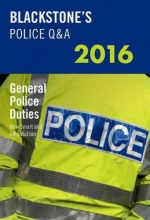 John Watson,   Huw Smart Blackstone`s Police Q&A: General Police Duties 2016