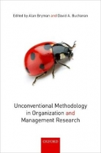 Bryman, Alan Unconventional Methodology in Organization and Management Research