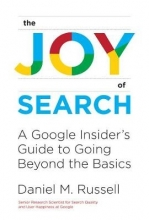 Daniel M. Russell The Joy of Search