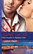 Lucas, Jennie Nine Months To Redeem Him