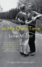 Miller, Jane In My Own Time