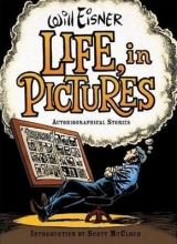 Eisner, Will Life, in Pictures
