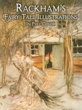 Rackham, Arthur Rackham`s Fairy Tale Illustrations