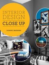 Bradbury, Dominic Interior Design Close Up
