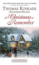 Kinkade, Thomas,   Spencer, Katherine A Christmas to Remember