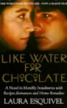 Esquivel, Laura Like Water For Chocolate