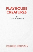 De, Angelis Playhouse Creatures