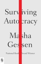 Masha Gessen Surviving Autocracy