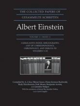 Albert Einstein The Collected Papers of Albert Einstein, Volume 11