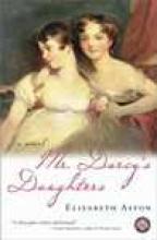 Aston, Elizabeth Mr. Darcy`s Daughters