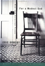 Eric L. Ormsby For a Modest God