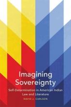 Carlson, David J. Imagining Sovereignty