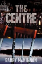 McKinnon, Barry The Centre