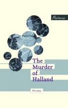Juul, Pia Murder of Halland